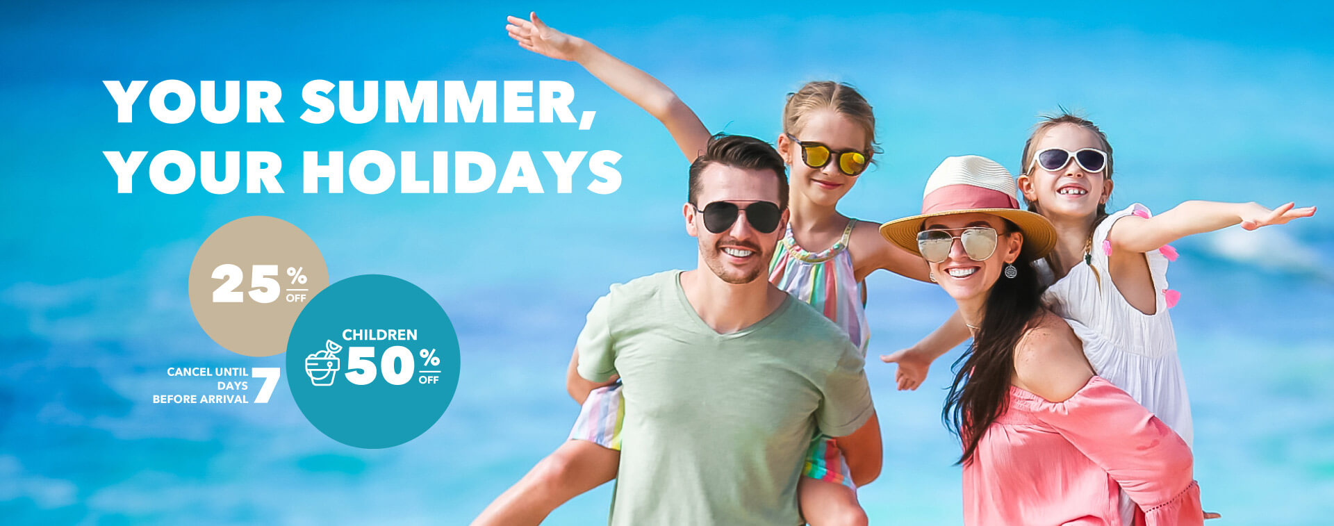 Your Summer, Your Holidays with BLUESEA Hotels